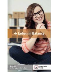 Broschüre Leben in Balance - Basics sicher & gesund arbeiten