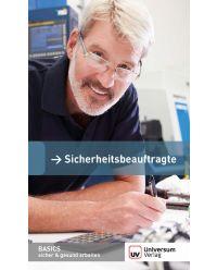 Broschüre Sicherheitsbeauftragte - Basics sicher & gesund arbeiten