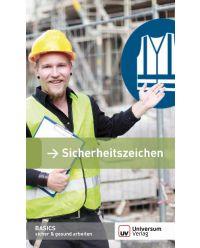 Broschüre Sicherheitszeichen - Basics sicher & gesund arbeiten