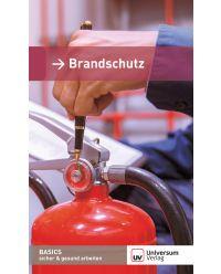 Broschüre Brandschutz - Basics sicher & gesund arbeiten