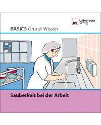 Broschüre Sauberkeit bei der Arbeit - Basics Grund-Wissen