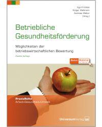Buch Betriebliche Gesundheitsförderung - Praxis Reihe Arbeit, Gesundheit, Umwelt