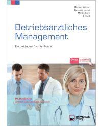 Buch Betriebsärztliches Management - Praxisreihe Arbeit, Gesundheit, Umwelt
