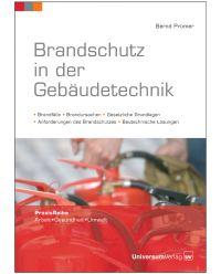 Buch Brandschutz in der Gebäudetechnik - Praxis Reihe Arbeit, Gesundheit, Umwelt