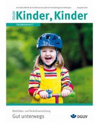 Zeitschrift Gut Unterwegs Mobilitäts und Verkehrserziehung - DGUV Kinder, Kinder