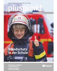 Zeitschrift Brandschutz in der Schule - Pluspunkt Themenheft
