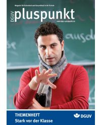 Zeitschrift Stark vor der Klasse - DGUV Pluspunkt
