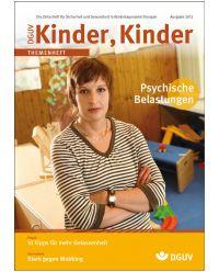 Broschüre Psychische Belastung - Themenheft Kinder Kinder Ausgabe 2012