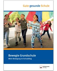 Broschüre Bewegte Grundschule - Gute gesunde Schule