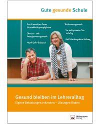 Broschüre Gesund bleiben im Lehreralltag - Gute gesunde Schule