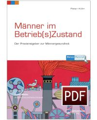 E-Book PDF Männer im Betriebszustand - Praxisreihe Arbeit, Gesundheit, Umwelt