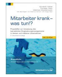 Buch mit CD-ROM Mitarbeiter krank- was tun? - Praxis Reihe Arbeit, Gesundheit, Rehabilitation