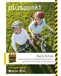 Broschüre  Rad & Schule Verkehrserziehung ab Klasse 5 - Pluspunkt