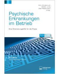 Buch Psychische Erkrankungen im Betrieb - Praxisreihe Arbeit, Gesundheit, Umwelt