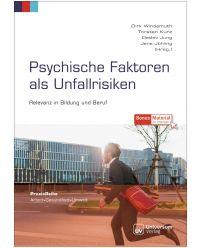 Buch Psychische Faktoren als Unfallrisiken - Praxisreihe Arbeit, Gesundheit, Umwelt