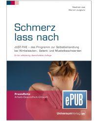 E-Book epub Schmerz lass nach - Praxisreihe Arbeit, Gesundheit, Umwelt