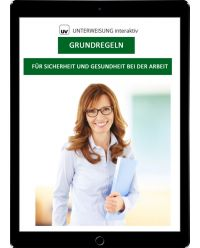 Download Dokument Grundregeln für Sicherheit und Gesundheit bei der Arbeit - Unterweisung interaktiv