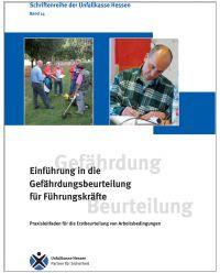 Buch Einführung in die Gefährdungsbeurteilung für Führungskräfte - Schriften reihe der Unfallkasse Hessen