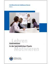 Buch Unterweisung in der betrieblichen Praxis - Schriftreihe der Unfallkasse Hessen