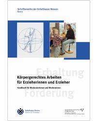Buch Körpergerechtes Arbeiten für Erzieherinnen und Erzieher - Schriftenreihe der Unfallkasse Hessen