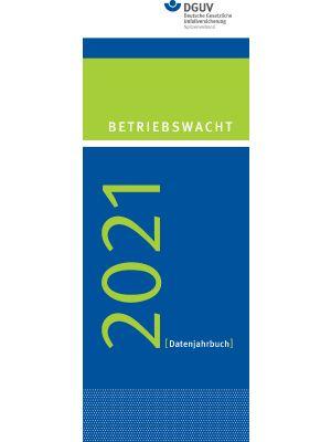 Datenjahrbuch Betriebswacht 2021