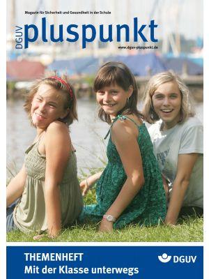 Zeitschrift Mit der klasse unterwegs - DGUV Pluspunkt